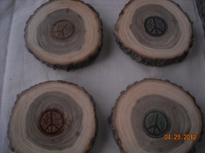 Peace coasters made from logs from my dear friend Donna's firewood pile.