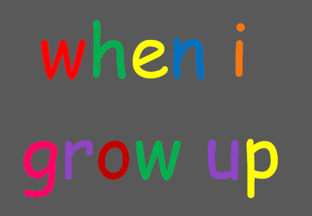 when I grow up cropped